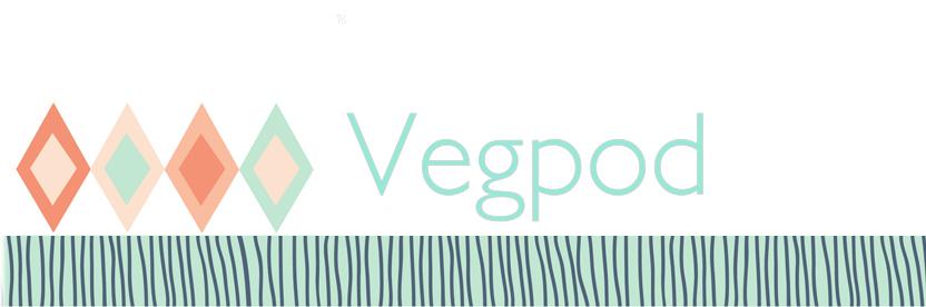 Vegpod